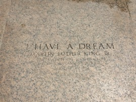 "Martin Luther King Jr. made his famous ""I Have A Dream"" speech in front of the Lincoln Memorial."