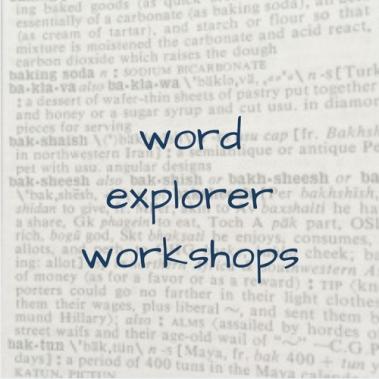 Word Explorer Workshops